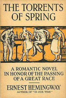 Torrenti di primavera. Un racconto romantico di Ernest Hemingway