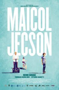 """Locadina film """" Maicol Jecson"""""""