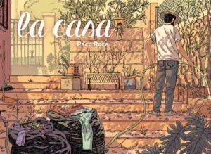 La casa di Paco Roca, racconto di ricordi e sentimenti