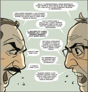Moneyman: Roy e Walt
