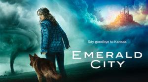 Amanti del fantasy? Ottime notizie, tra le nuova serie tv gennaio 2017 c'è anche Emerald City, riadattamento della storia del mago di Oz in versione dark