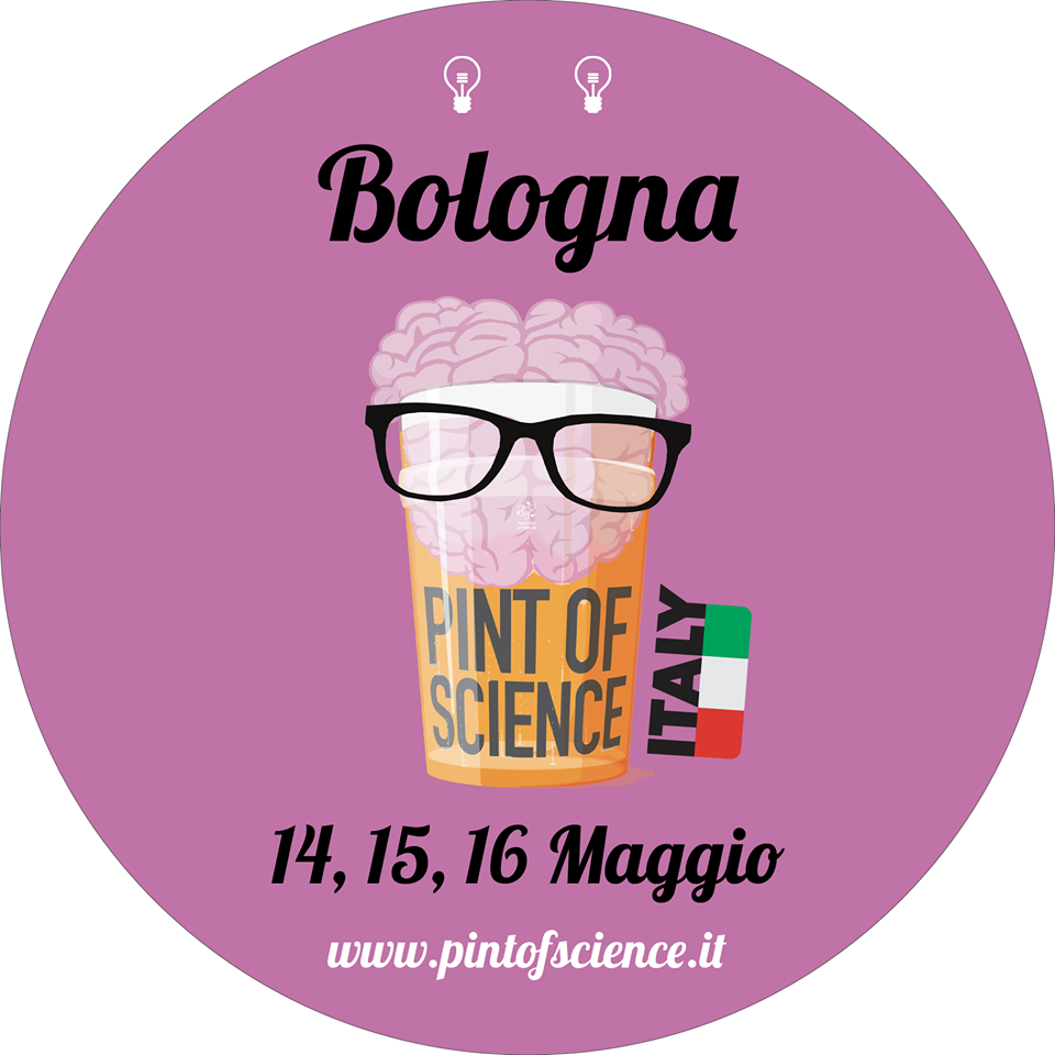 Pint of science 2018 bologna eventi