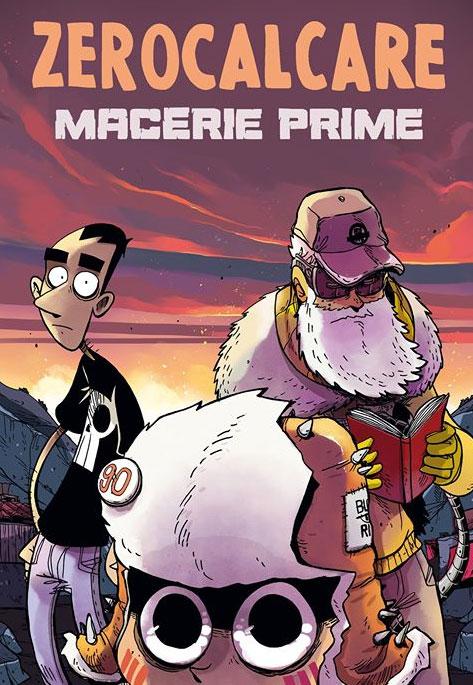 Macerie prime - Copertina vol. 1