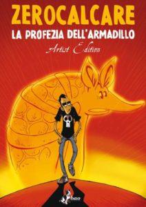 La profezia dell'armadillo (artist edition)