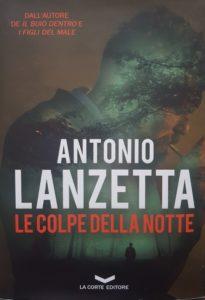 Le colpe della notte di Antonio Lanzetta