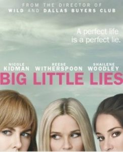 tra i 10 pilot c'è Big Little Lies nel 2017
