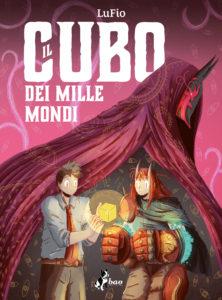 """La copertina de """"Il cubo dei mille mondi"""" di LuFio"""
