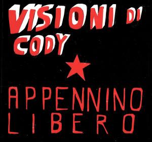 """Visioni di Cody: """"Appennino Libero"""" per immagini"""