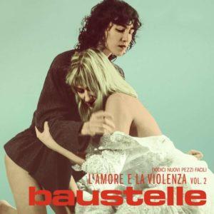 Baustelle – L'amore e la Violenza Vol.2