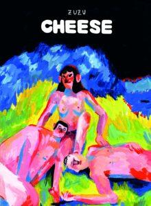 Cheese di Zuzu, il fumetto di cui avevamo bisogno