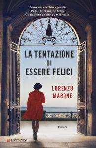 La tentazione di essere felici, di Lorenzo Marone