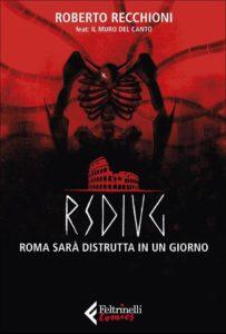 Roma sarà distrutta in un giorno – La fine che non ti aspetti