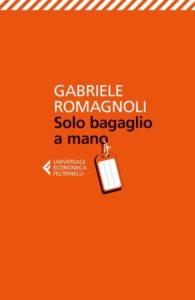 Solo bagaglio a mano per Gabriele Romagnoli
