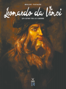 Leonardo da Vinci – Un genio tra le guerre