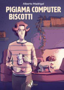 Pigiama computer biscotti, vita di un papà fumettista – Intervista ad Alberto Madrigal