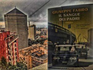 Il sangue dei padri – La Genova nera di Giuseppe Fabro