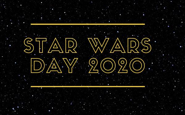 Star Wars Day 2020 – Cosa vi aspetta il 4 maggio