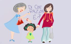 Una mamma e sua figlia, afroitaliana, passeggiano. Una signora chiede di che razza sia la bambina.