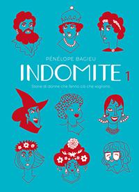 La copertina del primo volume di Indomite, uno dei fumetti femministi che consigliamo oggi