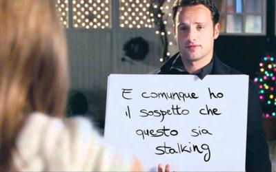 L'amore non è stalking – Come i film aiutano gli stalker a passare per romantici